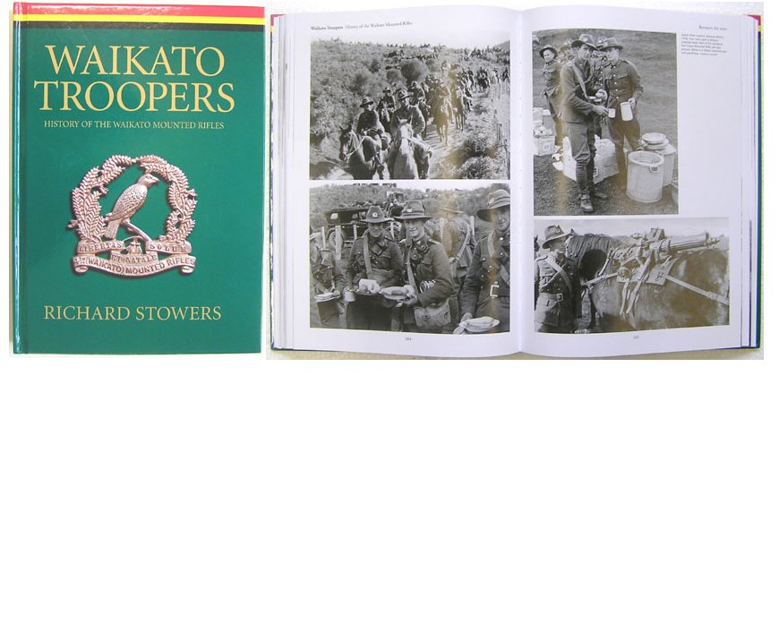BK1019. WAIKATO TROOPERS, History of the Waikato Mounted Rifles