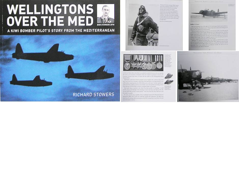 BK1015. WELLINGTONS OVER THE MED, A Kiwi Bomber Pilot's story