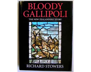 BK1011. BLOODY GALLIPOLI, The New Zealand Story